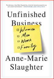Anne-Marie Slaughter Unfinished Business